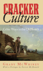 Cracker Culture: Celtic Ways in the Old South Cover Image