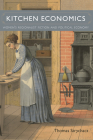 Kitchen Economics: Women's Regionalist Fiction and Political Economy (Amer Lit Realism & Naturalism) Cover Image