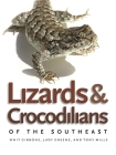 Lizards and Crocodilians of the Southeast (Wormsloe Foundation Nature Book) Cover Image