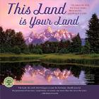 This Land Is Your Land 2020 Wall Calendar: Celebrating Our National Parks, Monuments, and Public Lands Cover Image