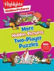 More Hidden Pictures® Two-Player Puzzles (Highlights(TM) Hidden Pictures® Two-Player Puzzles) Cover Image