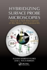 Hybridizing Surface Probe Microscopies: Toward a Full Description of the Meso- And Nanoworlds Cover Image