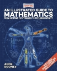 Foundations: An Illustrated Guide to Mathematics: From Creating the Pyramids to Exploring Infinity. Includes Giant Timeline Wallchart Cover Image