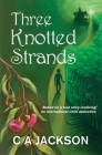 Three Knotted Strands: Based on a true story involving an international child abduction. Cover Image