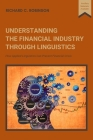 Understanding the Financial Industry Through Linguistics: How Applied Linguistics Can Prevent Financial Crisis Cover Image