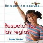 Respetamos las Reglas (Bookworms) Cover Image