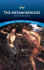 The Metamorphoses: Selected Stories in Verse (Dover Thrift Editions) Cover Image