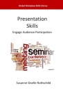 Presentation Skills: Engage Audience Participation Cover Image