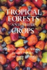 Tropical Forests and Their Crops Cover Image