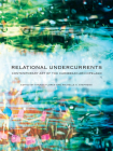 Relational Undercurrents: Contemporary Art of the Caribbean Archipelago Cover Image