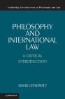 Philosophy and International Law (Cambridge Introductions to Philosophy and Law) Cover Image