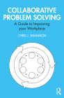 Collaborative Problem Solving: A Guide to Improving Your Workplace Cover Image