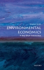 Environmental Economics (Very Short Introductions #284) Cover Image