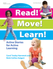 Read! Move! Learn!: Active Stories for Active Learning Cover Image