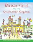 Minister Grud and the Secret of the Kingdom Cover Image