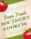Farm Fresh Southern Cooking Softcover Cover Image