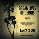 Dreamlives of Debris Cover Image
