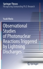 Observational Studies of Photonuclear Reactions Triggered by Lightning Discharges (Springer Theses) Cover Image