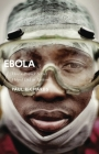 Ebola: How a People's Science Helped End an Epidemic (African Arguments) Cover Image