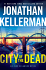 City of the Dead: An Alex Delaware Novel Cover Image