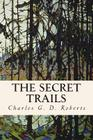 The Secret Trails Cover Image