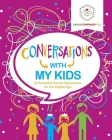 Conversations with My Kids: 30 Essential Family Discussions for the Digital Age Cover Image