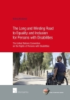 The Long and Winding Road to Equality and Inclusion for Persons with Disabilities: The United Nations Convention on the Rights of Persons with Disabilities (Human Rights Research Series #74) Cover Image