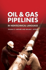 Oil & Gas Pipelines in Nontechnical Language Cover Image