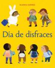 Día de disfraces (Dress-Up Day Spanish Edition) Cover Image