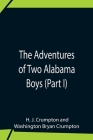 The Adventures Of Two Alabama Boys (Part I) Cover Image