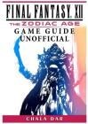 Final Fantasy XII the Zodiac Age Game Guide Unofficial Cover Image