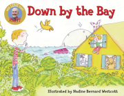 Down by the Bay (Raffi Songs to Read) Cover Image