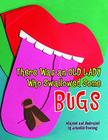 There Was an Old Lady Who Swallowed Some Bugs Cover Image