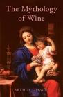 The Mythology of Wine Cover Image