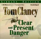 Clear and Present Danger (Jack Ryan Novels) Cover Image