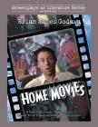 Home Movies: A Family Comedy Movie Script About Time Travel and Family Dysfunction Cover Image