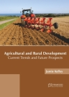 Agricultural and Rural Development: Current Trends and Future Prospects Cover Image