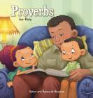 Proverbs: Biblical Wisdom for Children (Bible Chapters for Kids #9) Cover Image