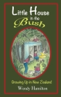Little House in the Bush: Growing Up in New Zealand Cover Image