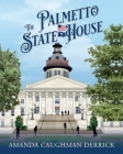 The Palmetto State House Cover Image