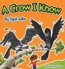A Crow I Know: Children Bedtime Story Picture Book Cover Image