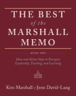 The Best of the Marshall Memo: Book Two: Ideas and Action Steps to Energize Leadership, Teaching, and Learning Cover Image