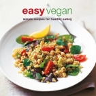 Easy Vegan: Simple recipes for healthy eating Cover Image
