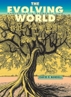 The Evolving World: Evolution in Everyday Life Cover Image