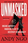Unmasked: Inside Antifa's Radical Plan to Destroy Democracy Cover Image