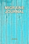 Migraine Journal: Tracking headache triggers, symptoms and pain relief options- Chronic Headache Migraine pain Journal Cover Image
