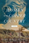 The Women of the Copper Country: A Novel Cover Image