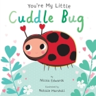 You're My Little Cuddle Bug Cover Image