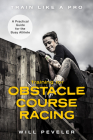Training for Obstacle Course Racing: A Practical Guide for the Busy Athlete Cover Image