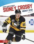 Sidney Crosby: Hockey Star Cover Image